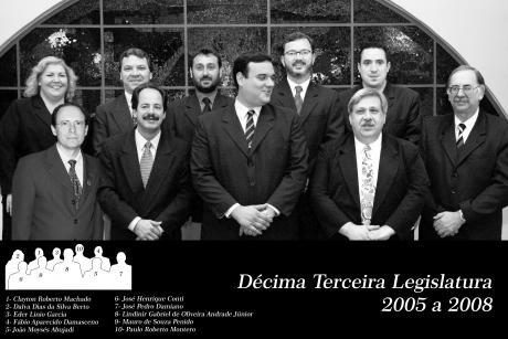 13ª Legislatura - 2005 a 2008 e Mesa Diretora